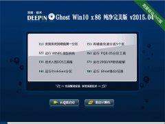 深度技术 Ghost W10 32位 纯净完美版 2015.04